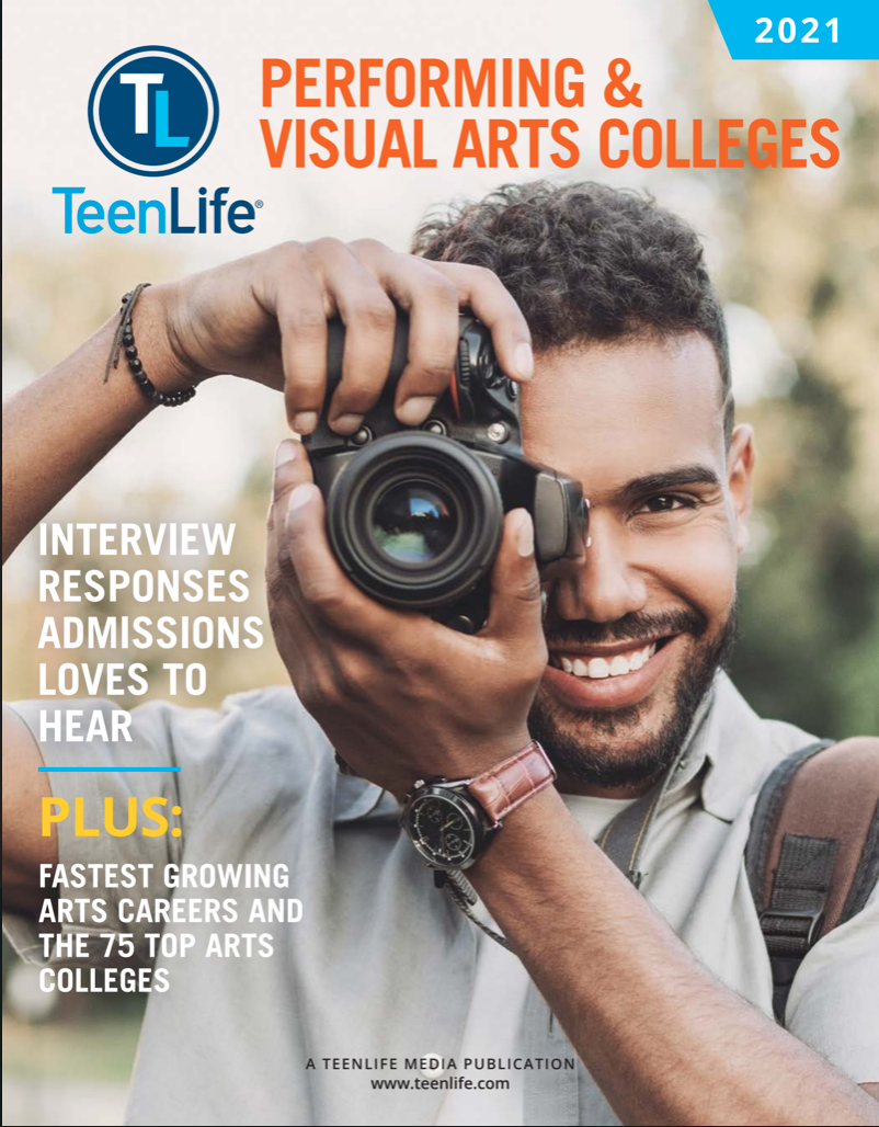 Guide to Performing and Visual Arts Colleges 2021-TeenLife