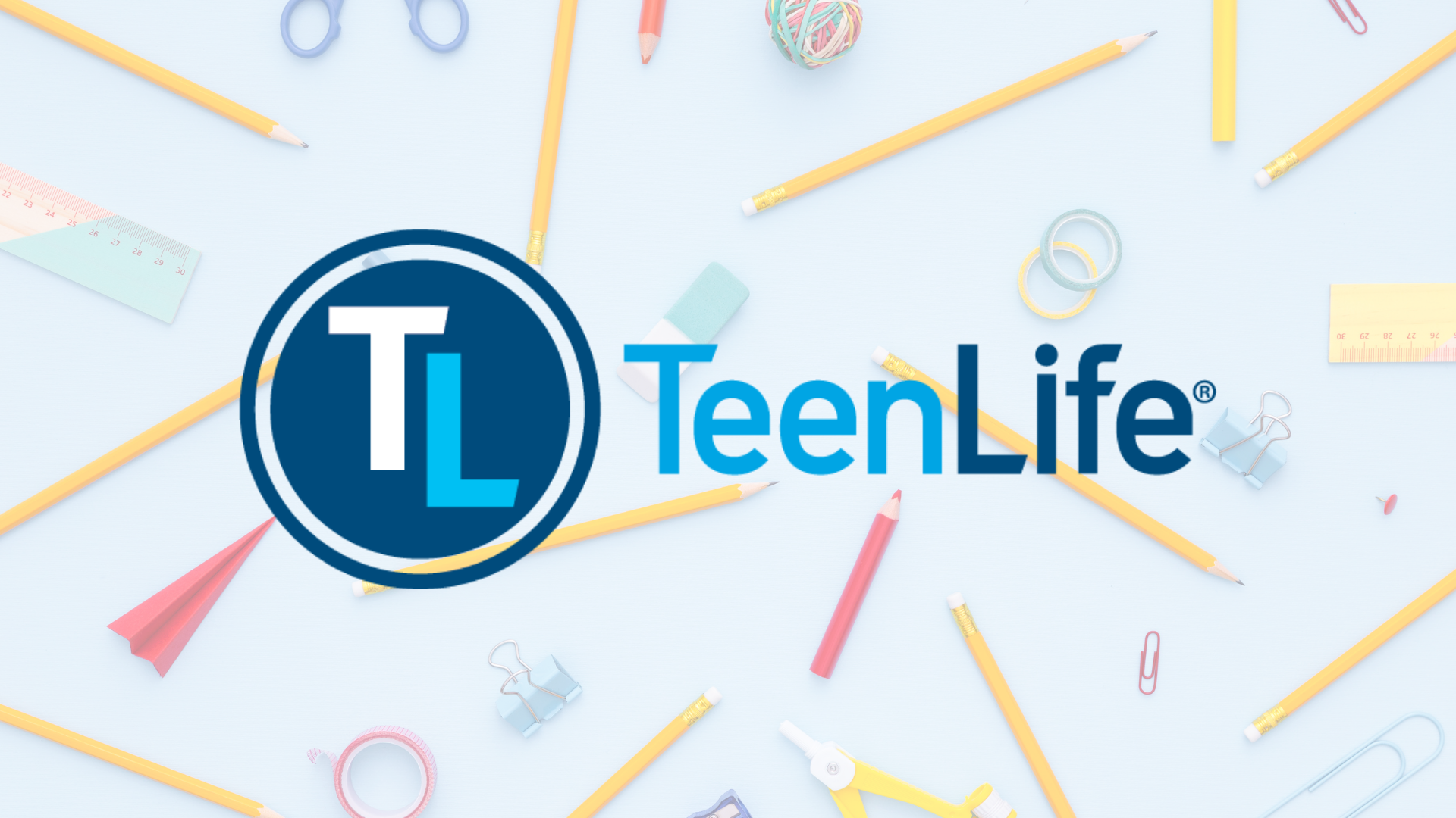 The TeenLife logo is featured in front of lots of different school supplies.