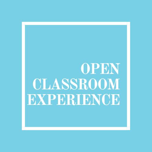 Open Classroom Experience