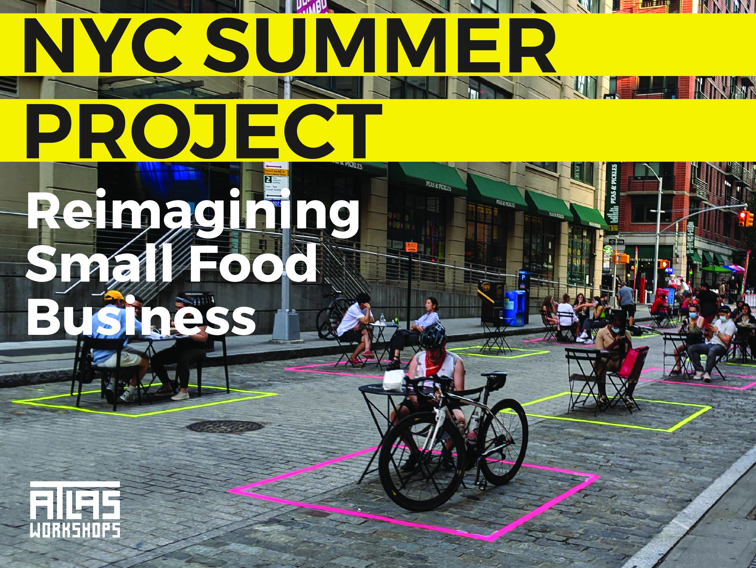 NYC Summer Project: Re-Imagining Small Food Business