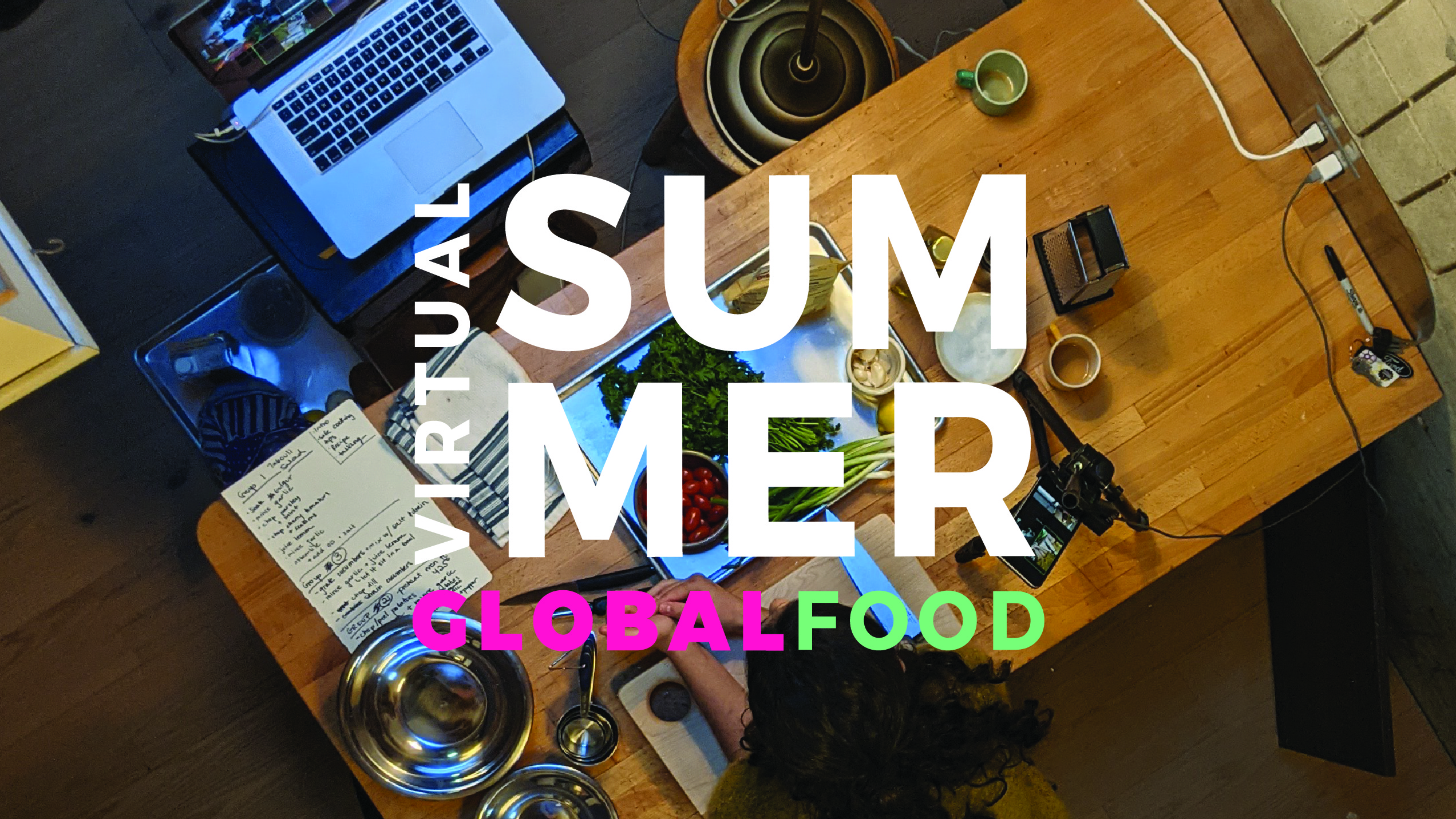 Summer Program - Travel And Tourism | Virtual Summer: Global Cooking At Home